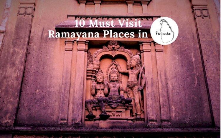 10 Must Visit Ramayana places in Srilanka