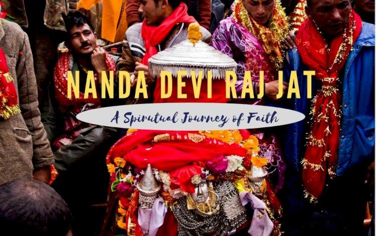 Nanda Devi Raj  Jaat : A Spiritual Journey of Faith