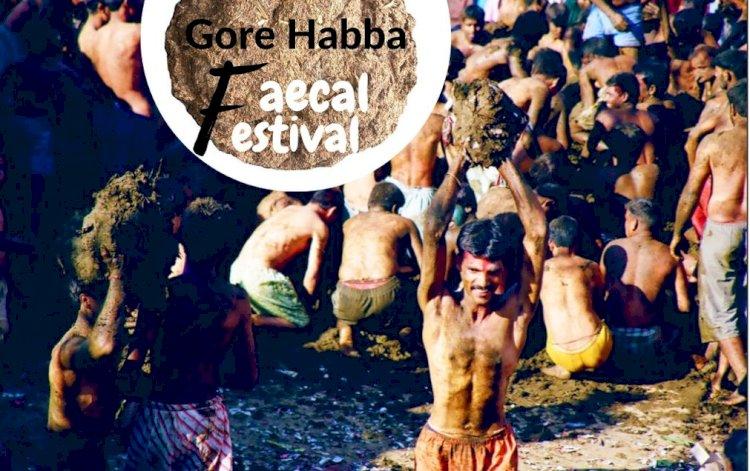 A Festival of Faecal : Gore Habba