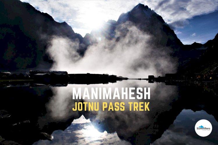 Jotnu Pass  - Manimahesh Trek