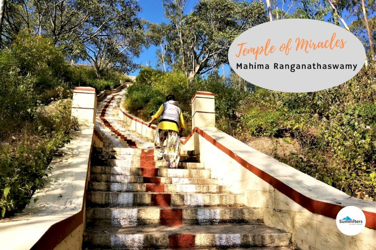 A Temple of Miracles  - Mahima Ranganathaswamy