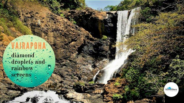 Vajrapoha Waterfalls : Diamond Droplets And Rainbow Screens