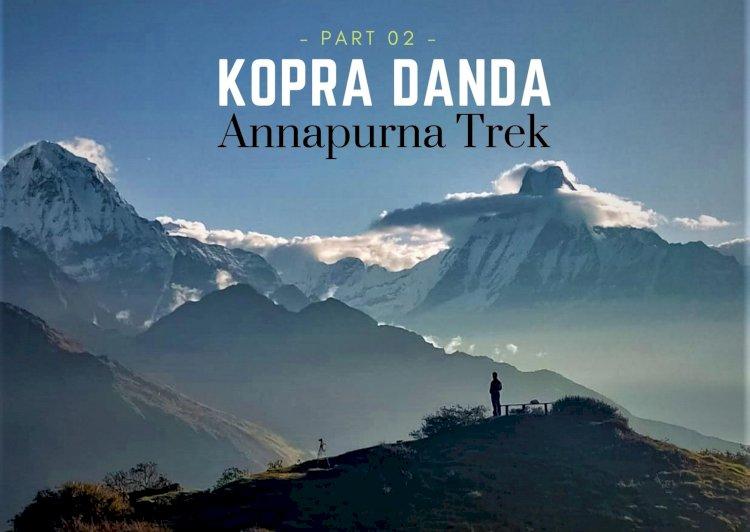 Trekking in the Annapurna Region (Part 2): Khopra Danda (Ridge)