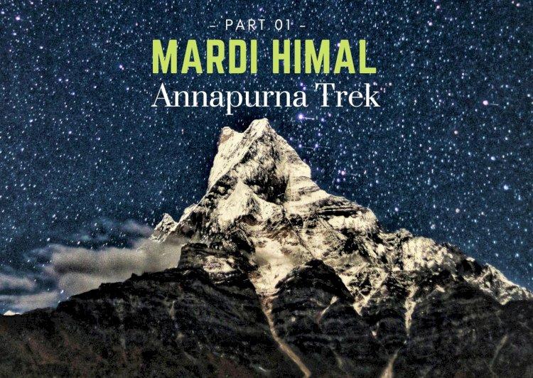 Trekking in the Annapurna Region (Part 1): Mardi Himal