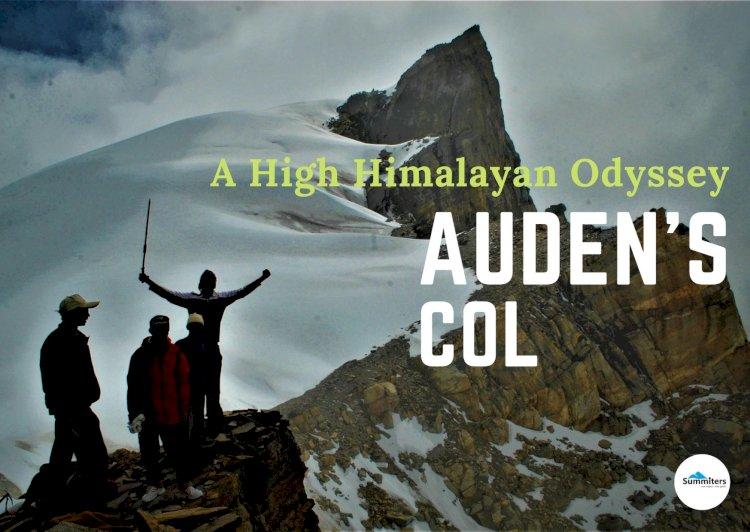 Auden's Col : A High Himalayan Odyssey
