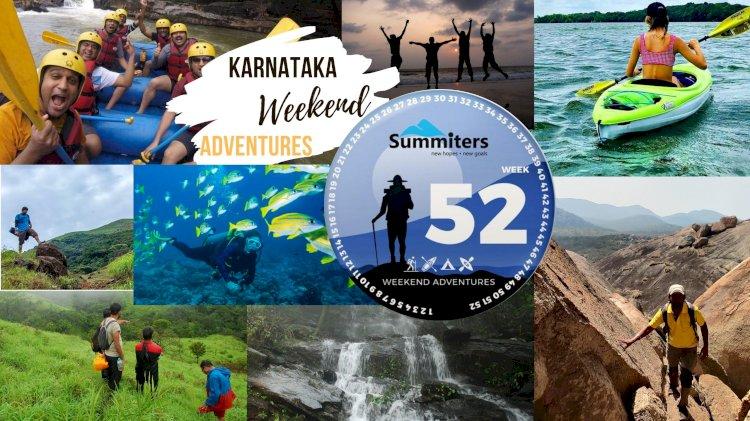 Karnataka: The Joy of 52 Adventures to Choose for Every Weekend