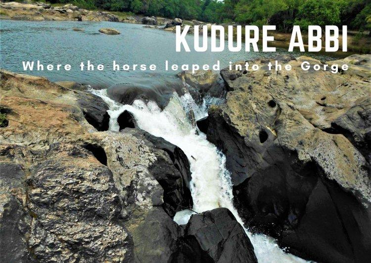 Kudure Abbi - Where the horse leaped into the gorge !