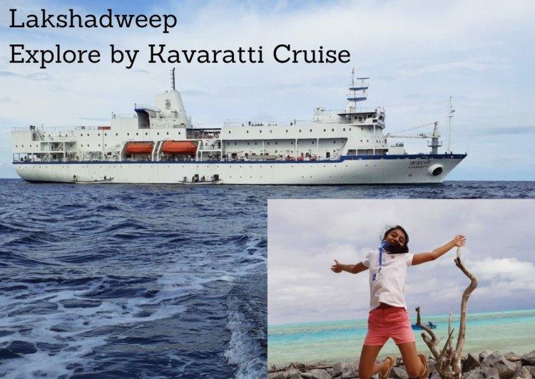 Lakshadweep - Explore by Kavaratti Cruise