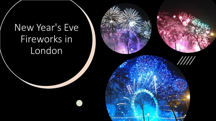 Witnessing New Year's Eve Fireworks in London